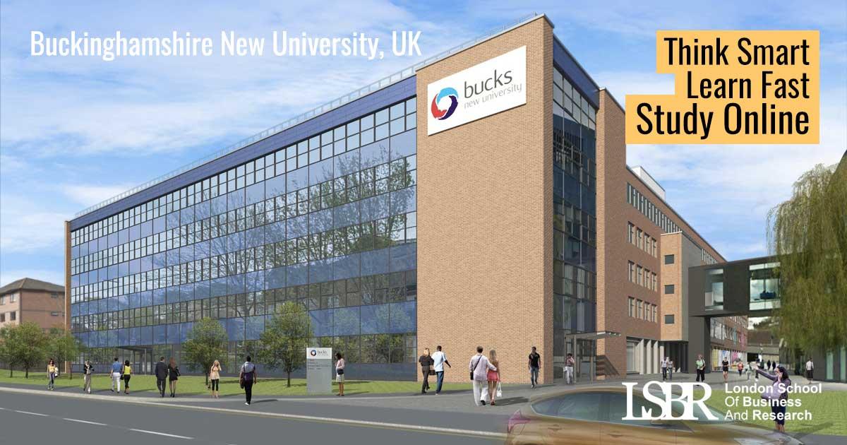 Buckinghamshire New University, UK - MBA and BA Courses available at LSBR, UK