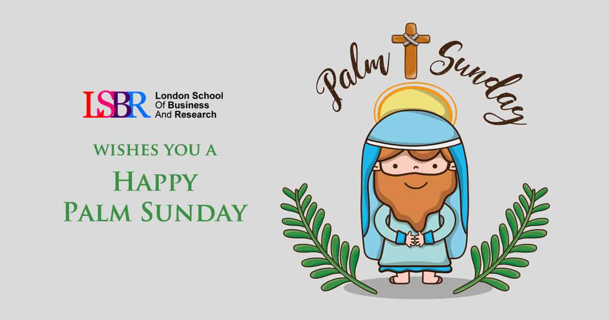 LSBR, UK wishes you all a Happy Palm Sunday