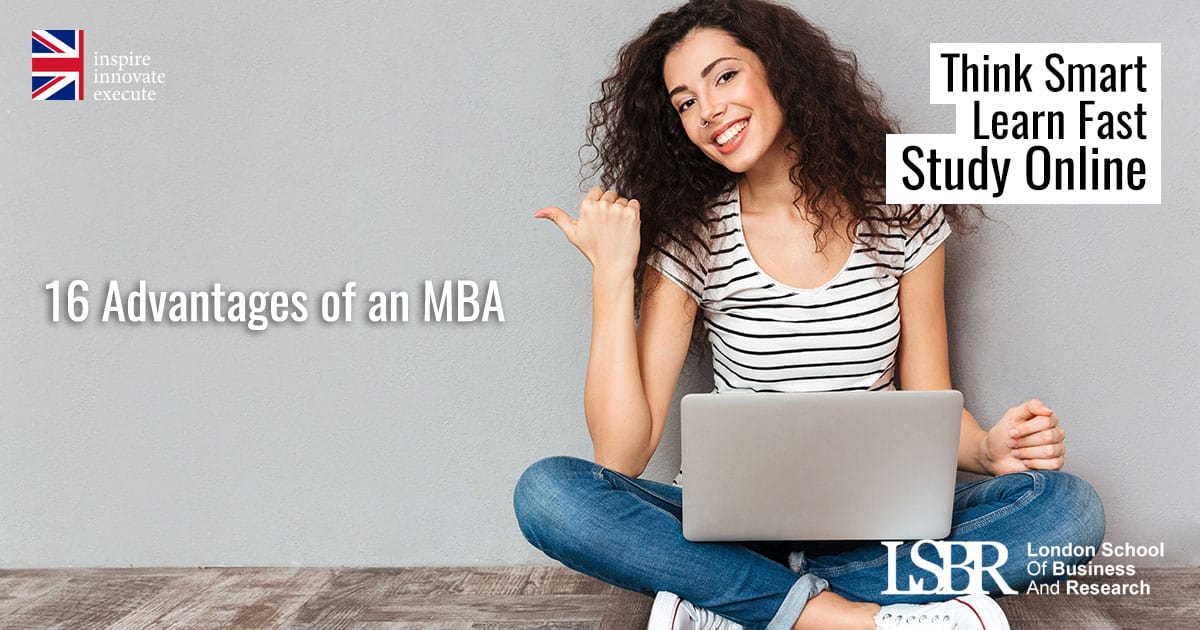LSBR Blog - 16 Advantages of a 1 Year MBA