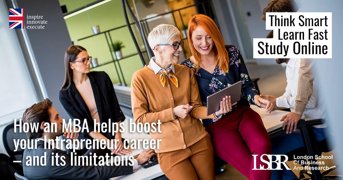 LSBR Blog: How an MBA helps boost your Intrapreneur career – and its limitations