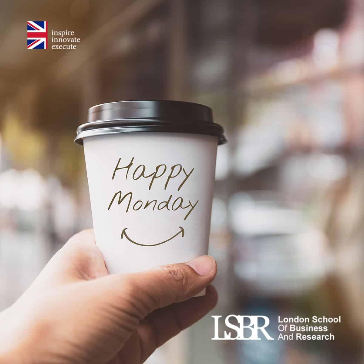 LSBR Motivational Quote - Happy Monday