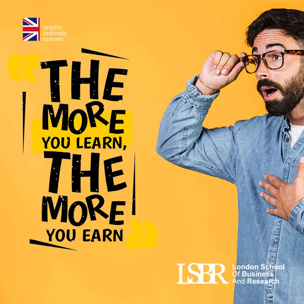 LSBR Motivational Quote - The more you learn, the more you earn