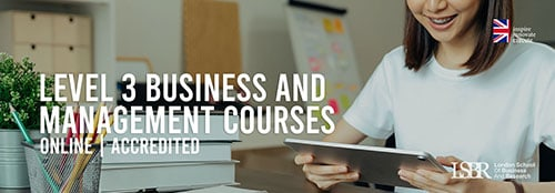 Online Level 3 Business and Management Courses at LSBR, UK