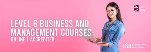 Online Level 6 Business and Management Courses at LSBR, UK