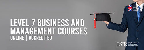 Online Master's Level 7 Business and Management Courses at LSBR, UK