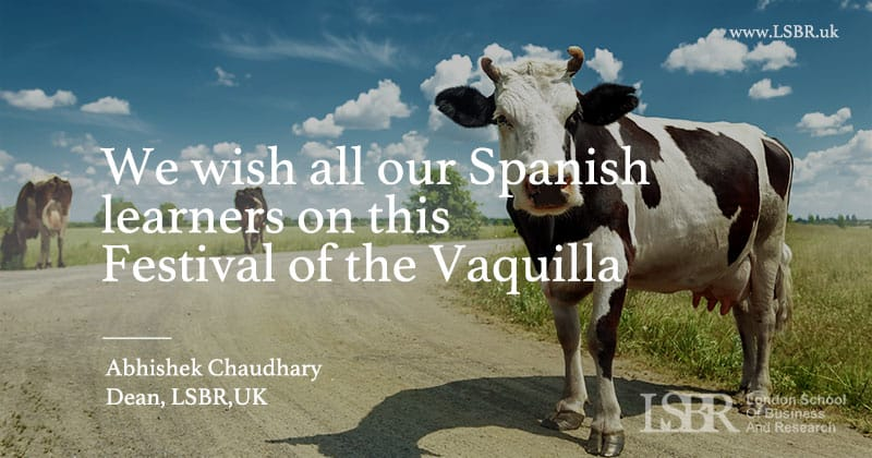 LSBR, UK wishes all its learners on the Spanish Festival of the Vaquillas