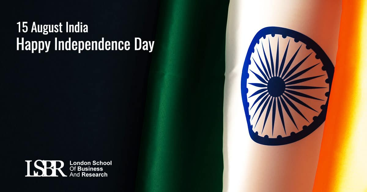 LSBR, UK wishes you all on India's Independence Day celebrations